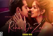 Photo of Rehne Do Zara Lyrics | Vatsal Sheth | Ishita Dutta | Soham Naik